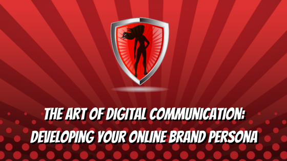 the art of digital communication developing your online brand